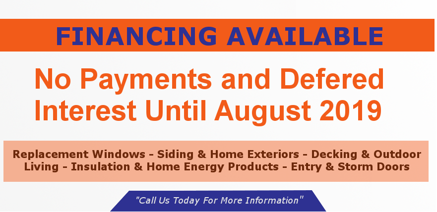 Financing Available No Payents & Deferred Interest Till August 2019
